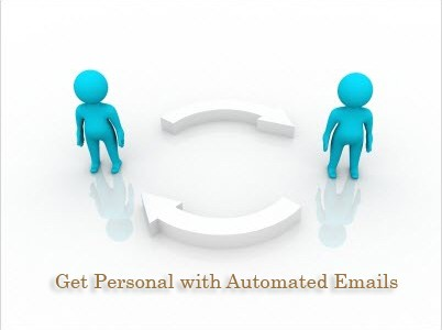 Get personal with automated emails